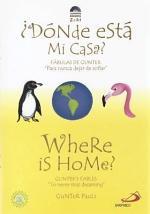 Donde Esta Mi Casa?/Where Is Home?