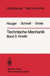 Technische Mechanik: Band 3: Kinetik