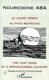 LE CHANT PERDU AU PAYS RETROUVE: THE LOST SONG OF A REDISCOVERED COUNTRY