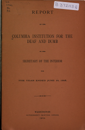 Annual Report of the Columbia Institution for the Deaf to the Secretary of the Interior: Issue 48