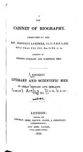 Eminent Literary and Scientific Men of Great Britain and Ireland: Volume 3