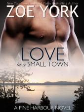 Love in a Small Town: Pine Harbour #1