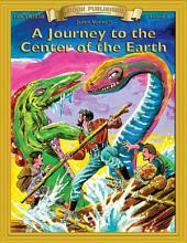 A Journey to the Center of the Earth: High Interest Classics with Comprehension Activities