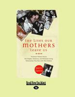 The Lives Our Mothers Leave Us PDF