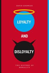 Loyalty And Disloyalty Book PDF