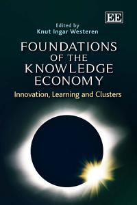 Foundations of the Knowledge Economy PDF