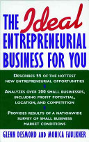 The Ideal Entrepreneurial Business for You