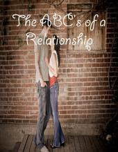 The ABC's of a Relationship