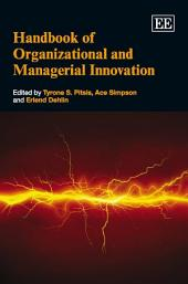 Handbook of Organizational and Managerial Innovation