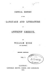 A critical history of the language and literature of antient Greece: Volume 1