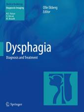 Dysphagia: Diagnosis and Treatment