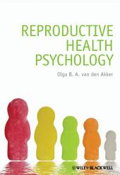 Reproductive Health Psychology