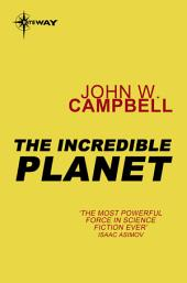 The Incredible Planet: Aarn Munro, Book 2