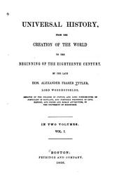 Universal History, from the Creation of the World to the Beginning of the Eighteenth Century: Volume 1