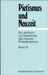 Pietismus Und Neuzeit: Bände 18-1992
