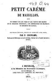 Petit carême de Massillon, suivi du Sermon sur les vices et les vertus des grands et du discours prononcé à une bénédiction de drapeaux du régiment de Catinat