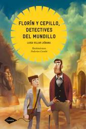 Florín y Cepillo, detectives del mundillo: La momia del faraón Tar-harí