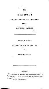 De' simboli trasportati al morale ... Nuova edizione, corretta ed emendata da Angelo Cerutti