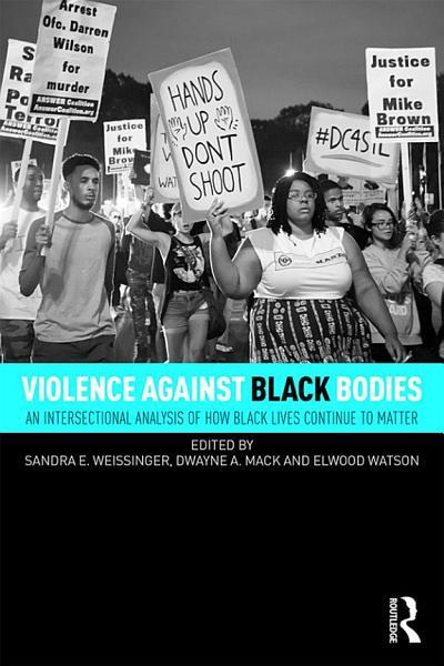 Violence Against Black Bodies