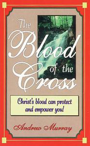 The Blood Of The Cross Book