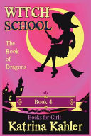 Witch School   Book 4 PDF