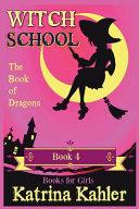 Witch School   Book 4 PDF