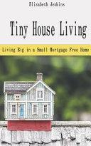 Tiny House Living Book