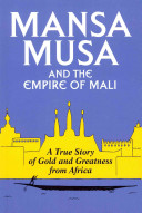 Mansa Musa and the Empire of Mali PDF