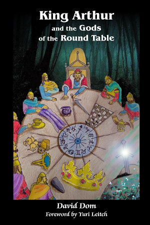 King Arthur and the Gods of the Round Table