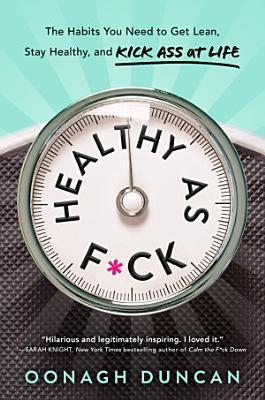 Healthy as F*ck