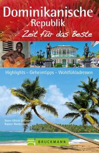 Reisef  hrer Dominikanische Republik   Zeit f  r das Beste PDF