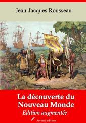 La découverte du nouveau monde: Nouvelle édition augmentée