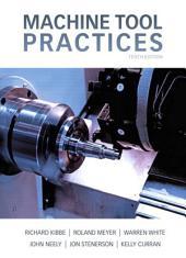 Machine Tool Practices,: Edition 10