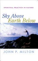 Sky Above  Earth Below