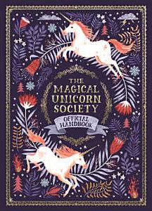 The Magical Unicorn Society Official Handbook PDF
