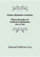 Union-disunion-reunion. Three decades of Federal Legislation