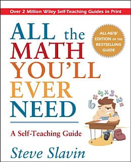 All the Math You ll Ever Need Book