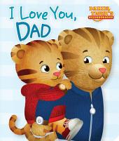 I Love You, Dad: with audio recording