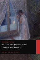 Trauer und Melancholie und Andere Werke  Graphyco Deutsche Klassiker  PDF