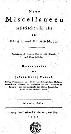 Neue Miscellaneen artistischen Inhalts f  r K  nstler und Kunstliebhaber PDF