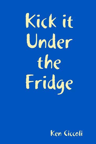 Kick it Under the Fridge PDF