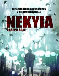 Nekyia The Collected Four Horsemen And The Fifth Horseman Book PDF