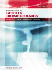 Introduction to Sports Biomechanics: Analysing Human Movement Patterns, Edition 2
