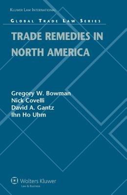 Trade Remedies in North America PDF