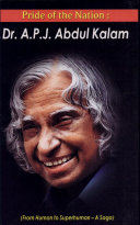 Pride Of The Nation   Dr  A P J  Abdul Kalam