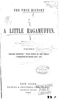 The True History of a Little Ragamuffin   By J  G   PDF
