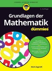 Grundlagen der Mathematik f?r Dummies: Ausgabe 2