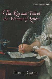The Rise And Fall Of The Woman Of Letters PDF