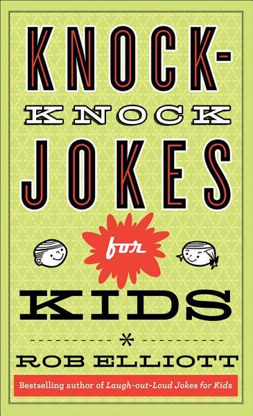 Knock Knock Jokes For Kids