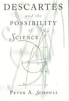 Descartes and the Possibility of Science PDF